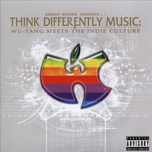 Dreddy Kruger - presents... Think Differently Music: Wu-Tang Meets The Indie Culture