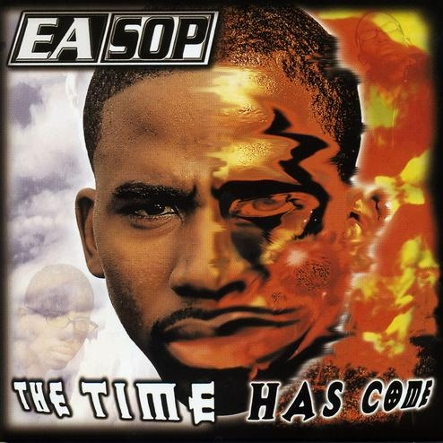 Easop - The Time Has Come