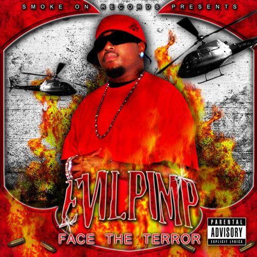 Evil Pimp - Face The Terror