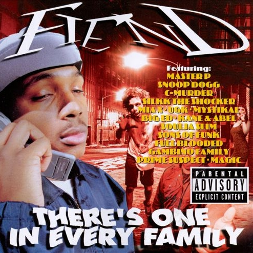 Fiend - There's One In Every Family