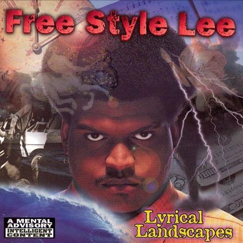 Free Style Lee - Lyrical Landscapes