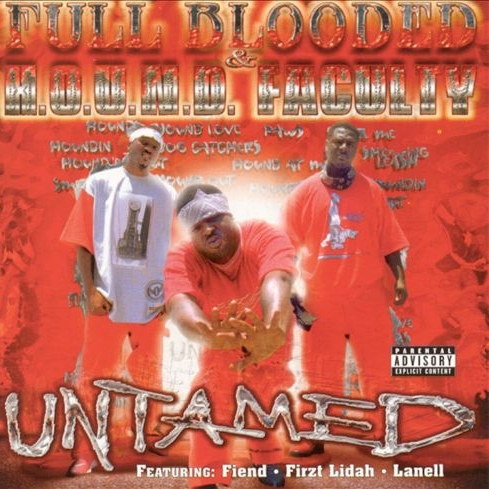 Full Blooded & H.O.U.N.D. Faculty - Untamed