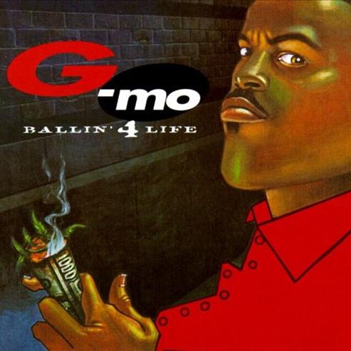 G-Mo - Ballin' 4 Life