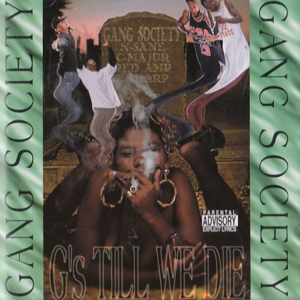 Gang Society - G's Til' We Die
