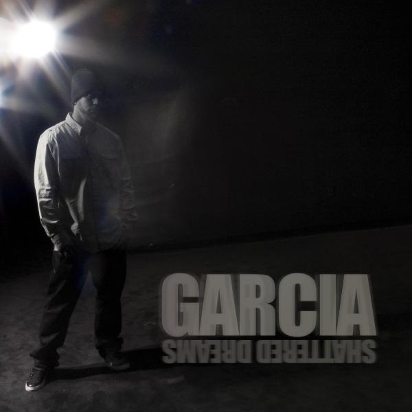Garcia - Shattered Dreams