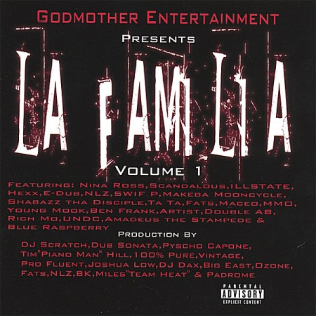 Godmother Entertainment - presents... La Familia Vol. 1