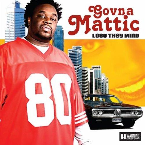 Govna Mattic - Lost They Mind