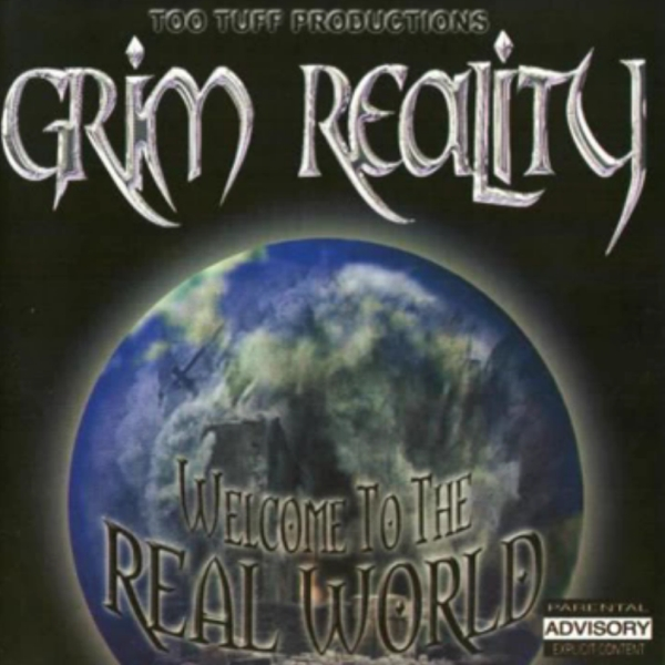 Grim Reality - Welcome To The Real World