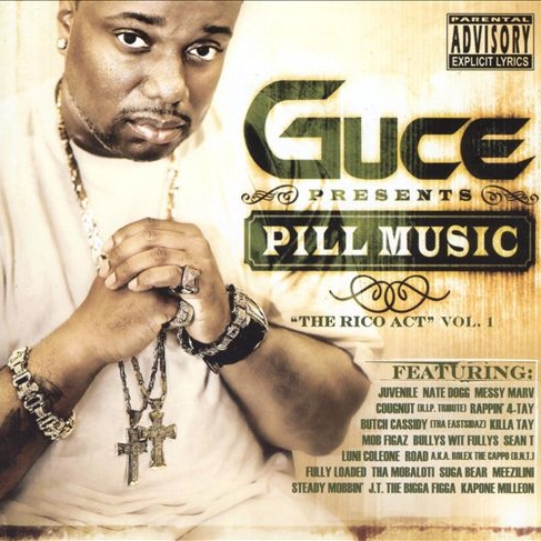 Guce - Pill Music: The Rico Act Vol. 1