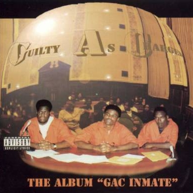 G.A.C. (Guilty As Charged) - G.A.C. Inmate