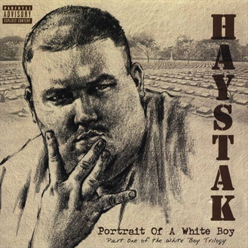 Haystak - Portrait Of A White Boy