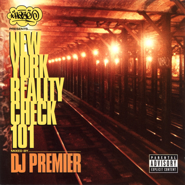 Haze - presents... New York Reality Check 101 (Mixed By DJ Premier)