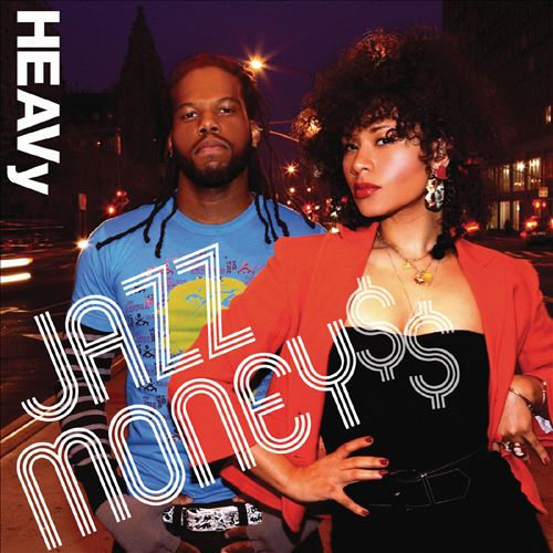 Heavy - Jazz Money$$