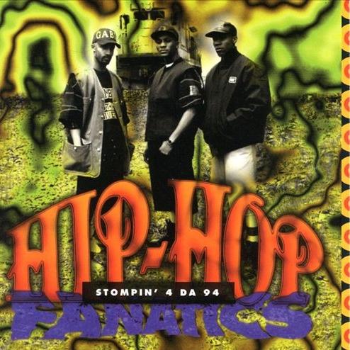 Hip-Hop Fanatics - Stompin' 4 Da 94