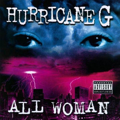 Hurricane G - All Woman