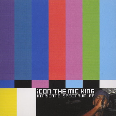 Icon The Mic King - Intricate Spectrum EP