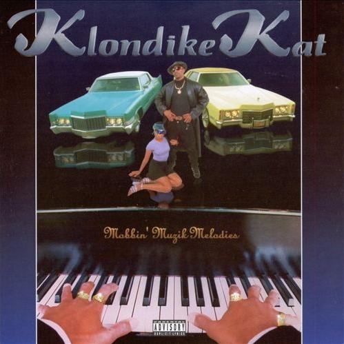 Klondike Kat - Mobbin' Muzik Melodies