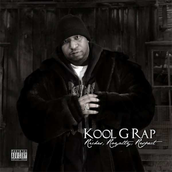 Kool G Rap - Riches, Royalty, Respect