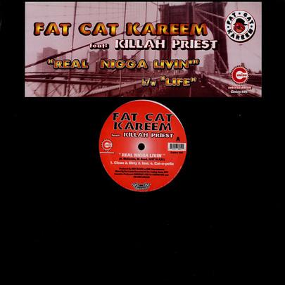 Fat Cat Kareem – Real Nigga Livin / Life