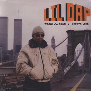 Lil Dap – Brooklyn Zone / Ghetto Love