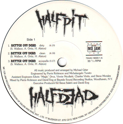 Half Pit Half Dead – Better Off Dead / Never Coming Home