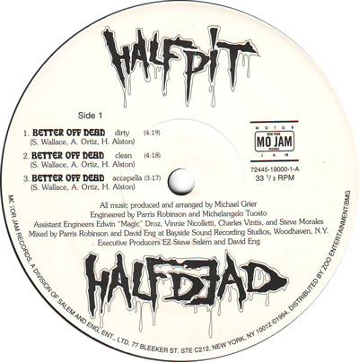 Half Pit Half Dead - Better Off Dead / Never Coming Home