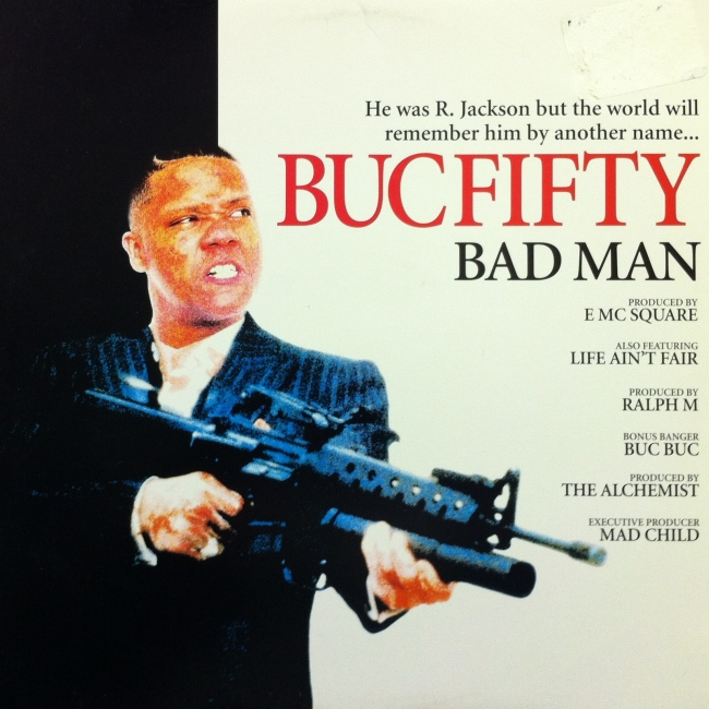 Buc Fifty - Bad Man Single