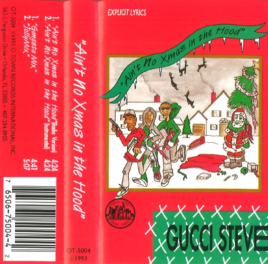 Gucci Steve – Ain't No Xmas In The Hood