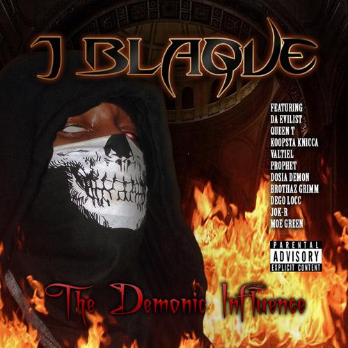 J Blaque - The Demonic Influence