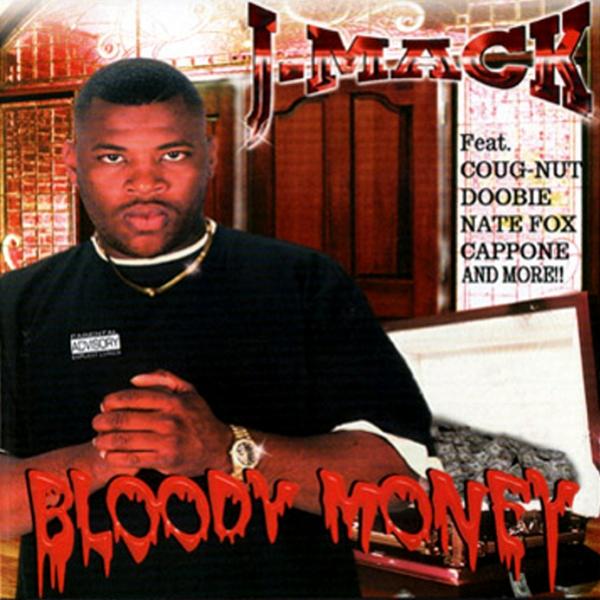 J-Mack - Bloody Money