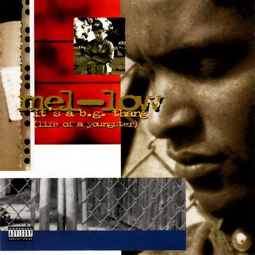 Mel-Low - It's A B.G. Thang (Life Of A Youngster)