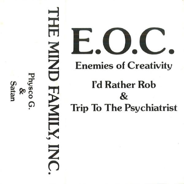 E.O.C. ‎– I'd Rather Rob / Trip To The Psychiatrist