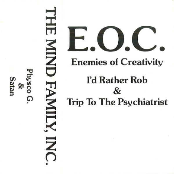 E.O.C. – I'd Rather Rob / Trip To The Psychiatrist