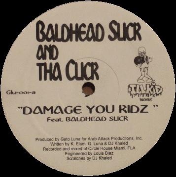 Baldhead Slick & Da Click – Damage You Kidz / Lights Out