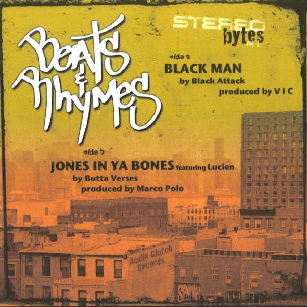 Black Attack – Black Man / Butta Verses – Jones In Ya Bones