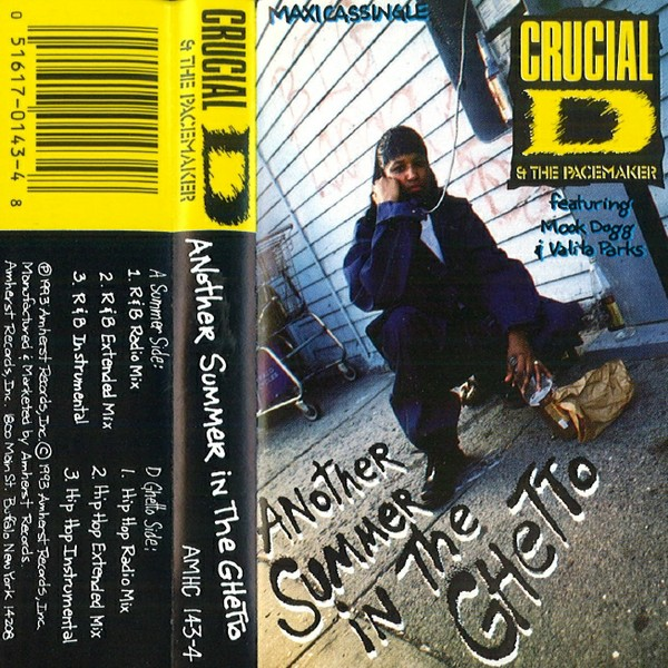 Crucial D & The Pacemaker featuring Mook Dogg & Valita Parks - Another Summer In The Ghetto