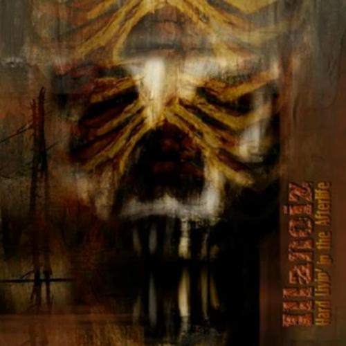 Illanoiz - Hard Livin' In The Afterlife