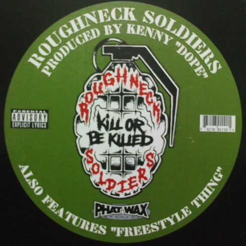 Roughneck Soldiers ‎– Kill Or Be Killed / Freestyle Thing