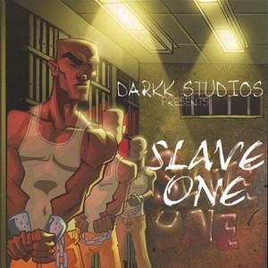 Darkk Studios presents: Slave One (2004)