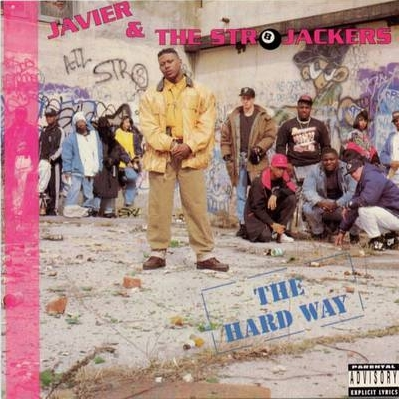 Javier & The Str8jackers - The Hard Way