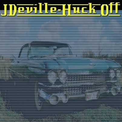 J.Deville - Huck Off