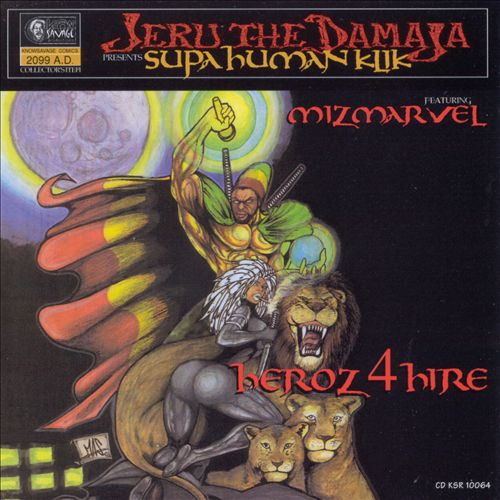 Jeru The Damaja - Supahuman Klik: Heroz 4 Hire