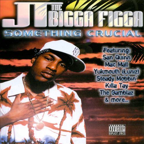 JT The Bigga Figga - Something Crucial