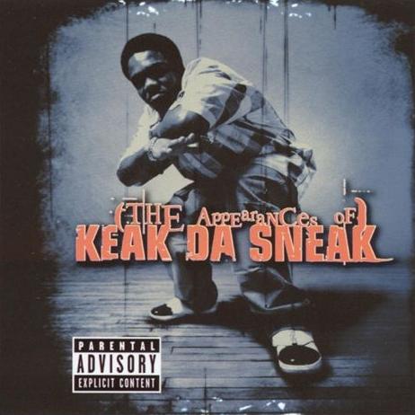 Keak Da Sneak - The Appearances Of Keak Da Sneak
