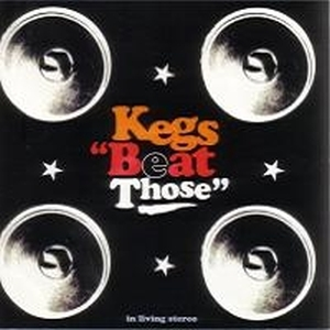 Kegs - Beat Those