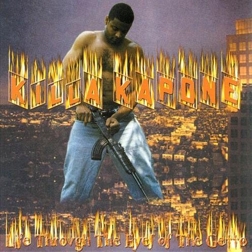 Killa Kapone - Living Through The Eyes Of The Ghetto