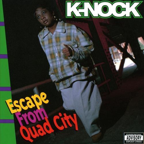 K-Nock - Escape From Quad City