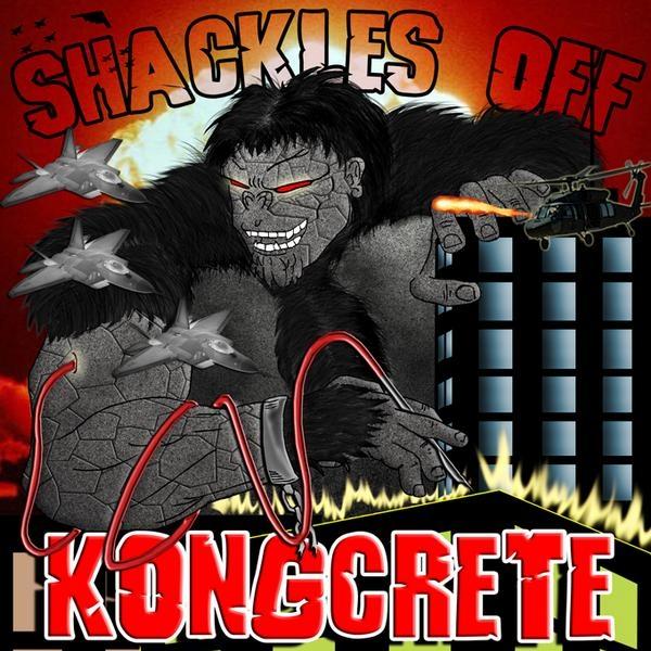Kongcrete - Shackles Off