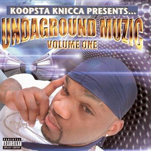 Koopsta Knicca - Undaground Muzic Vol. 1