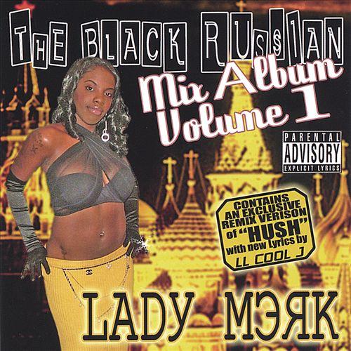 Lady Merk - The Black Russian (Mix Album Volume 1)